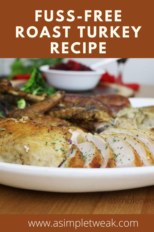 Fuss-free Roast Turkey Recipe