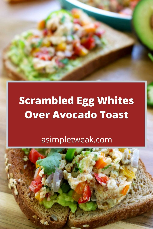Scrambled Egg Whites Over Avocado Toast